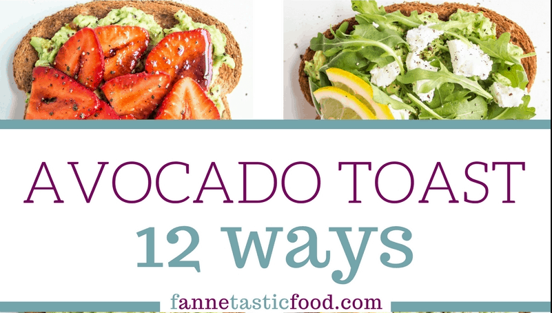 12 Avocado on Toast Recipes